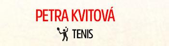 Petra Kvitová - Tenis