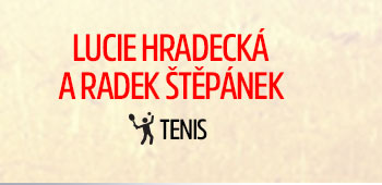Lucie Hradecká a Radek Štěpánek - Tenis