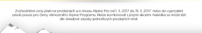 Zvýhodněné ceny platí na prodejnách a e-shopu Alpine Pro od 1. 3. 2017 do 31. 3. 2017 nebo do vyprodání zásob..