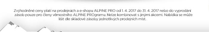 Zvýhodněné ceny platí na prodejnách a e-shopu Alpine Pro od 1. 4. 2017 do 31. 4. 2017  nebo do vyprodání zásob pouze pro členy věrnostního Alpine Programu. Nelze kombinovat s jinými akcemi. Nabídka se může lišit dle skladové zásoby jednotlivých prodejních míst.