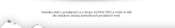 Nabídka platí v prodejnách a e-shopu ALPINE PRO a může se lišit dle skladové zásoby jednotlivých prodejních míst.