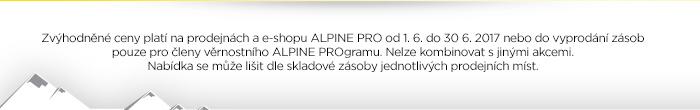 Zvýhodněné ceny platí na prodejnách a e-shopu ALPINE PRO od 1. 6. do 30. 6. 2017.
